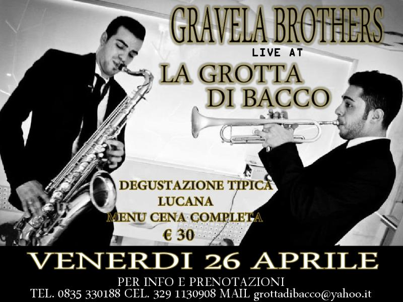 Gravela Brothers - 26 aprile 2013