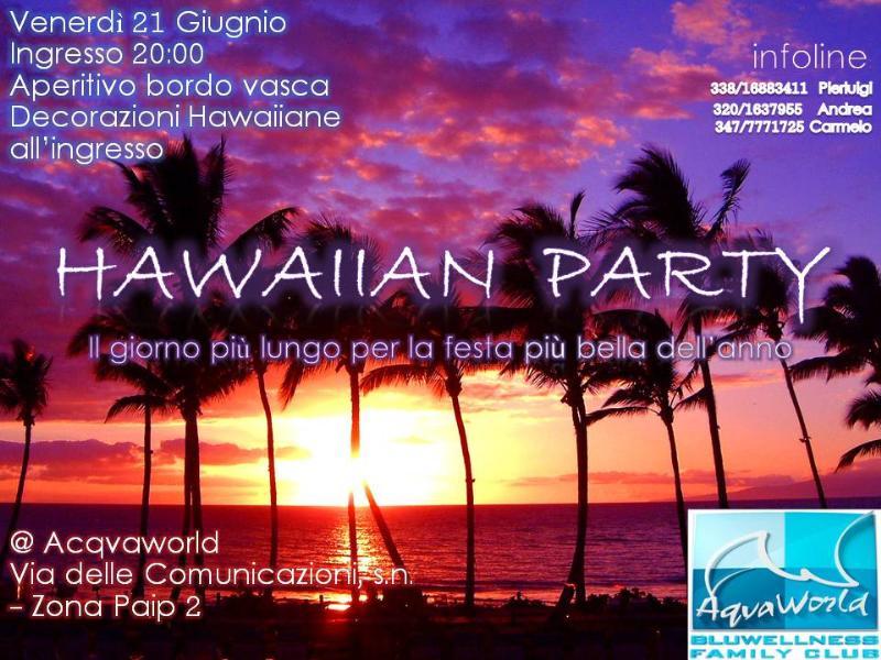 Hawaiian party - 21 giugno 2013
