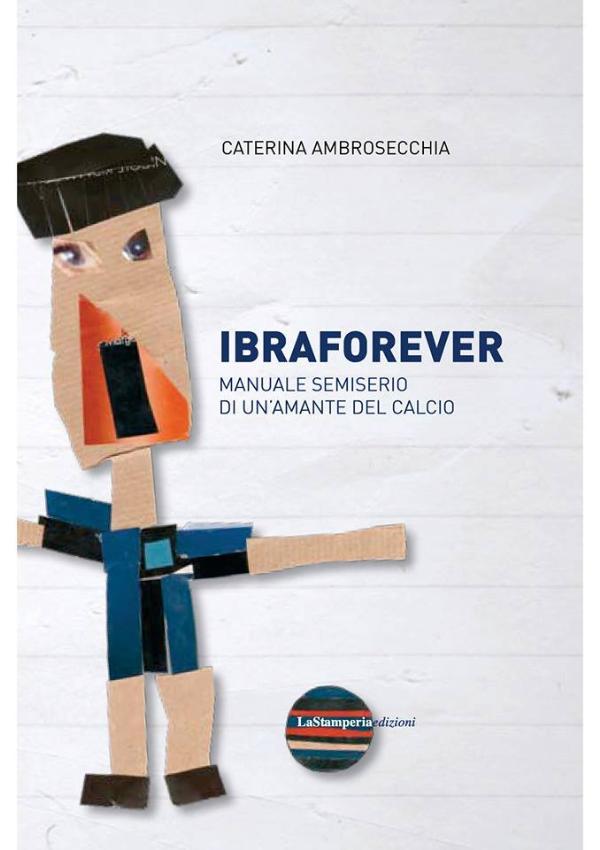 Ibraforever - 26 giugno 2013