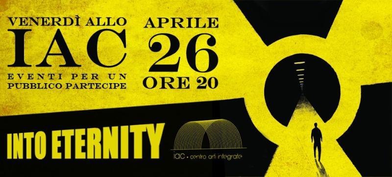 INTO ETERNITY - 26 aprile 2013