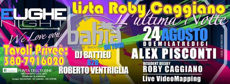 L´ultima Notte - Eughe Night & Bahia - 24 agosto 2013