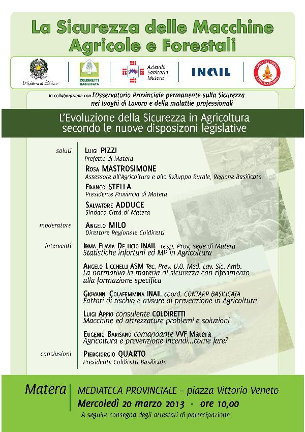 La Sicurezza delle Macchine Agricole e Forestali. L´evoluzione della Sicurezza in Agricoltura secondo le nuove disposizioni legislative - 20 marzo 2013