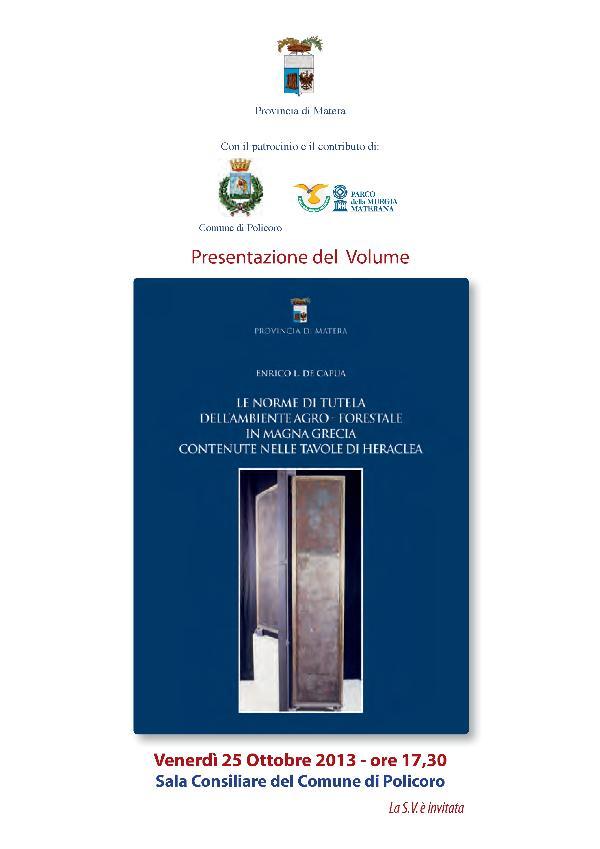 Le norme di tutela dell´ambiente agro-forestale in Magna Grecia contenute nelle tavole di Heraclea - 25 ottobre 2013