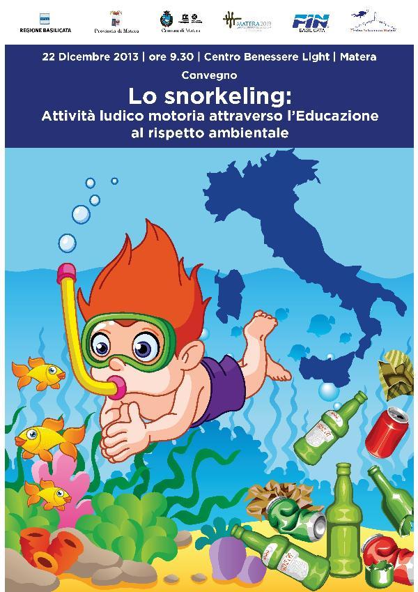 Lo snorkeling: Attività ludico motoria attraverso l´Educazione al Rispetto Ambientale - 22 dicembre 2013