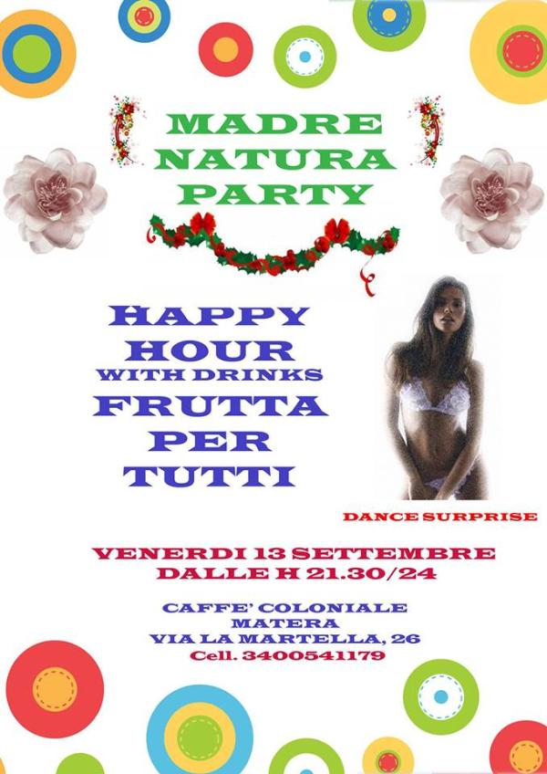 Madre nature party - 13 settembre 2013