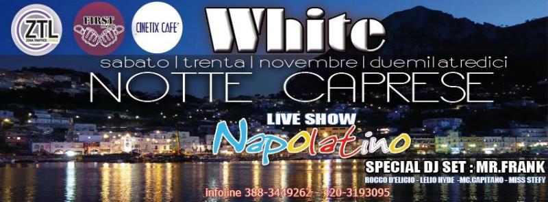 Notte Caprese - 30 novembre 2013