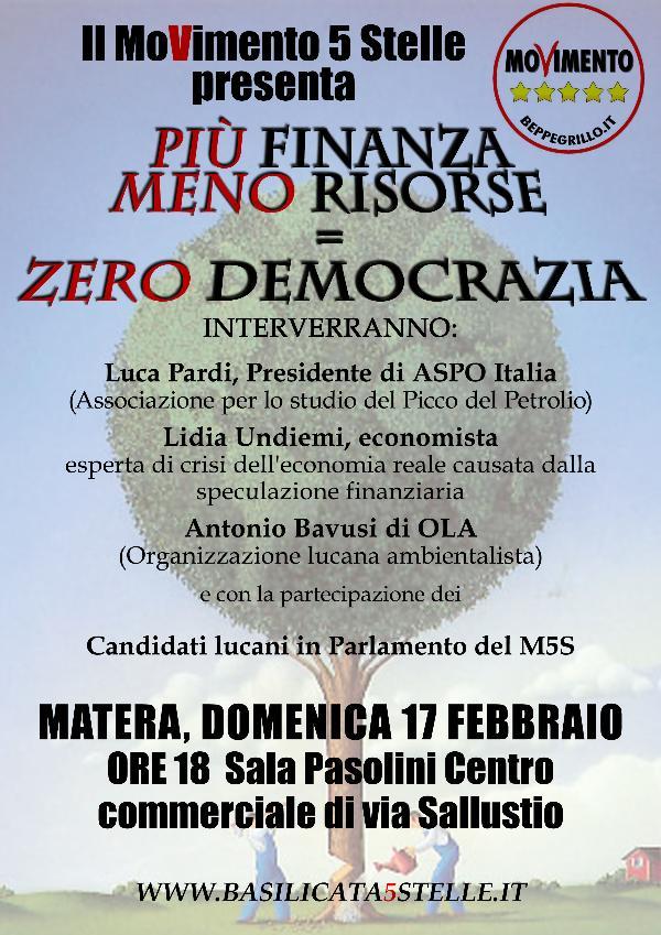 PIU´ FINANZA, MENO RISORSE = ZERO DEMOCRAZIA - 17 dicembre 2013