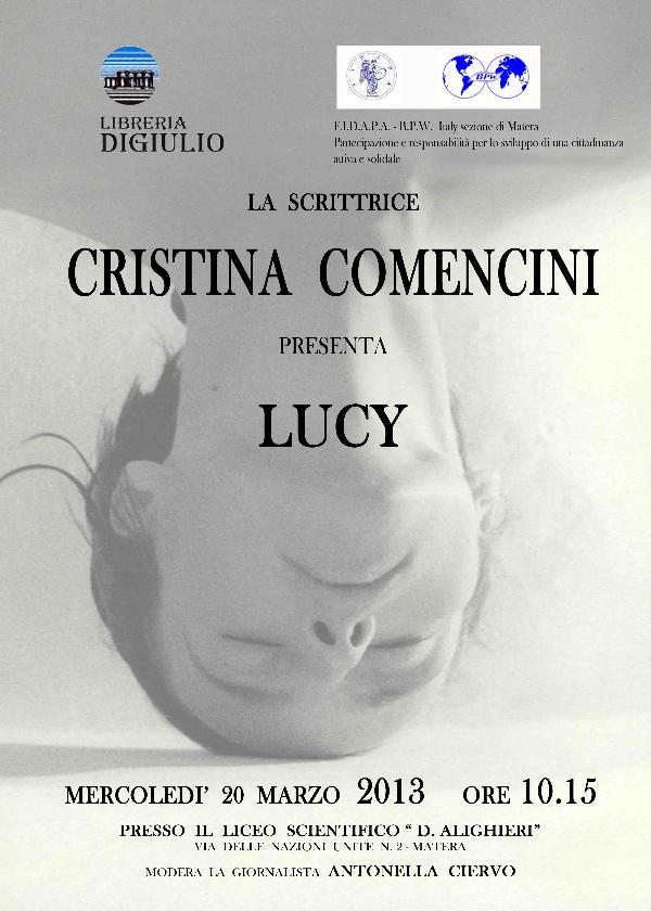 Presentazione del libro di Cristina Comencini, Lucy - 20 marzo 2013