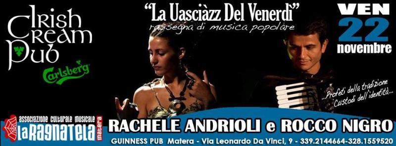 Rachele Andrioli e Rocco Nigro - La uasciàzz del venerdì