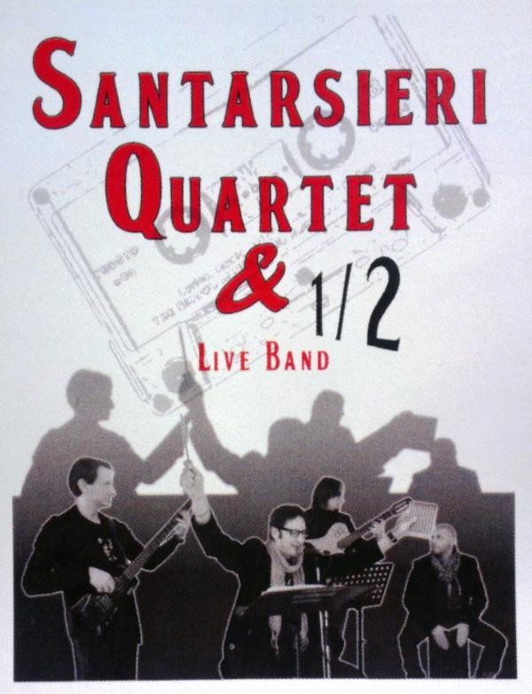 Santarsieri Quartet & 1/2