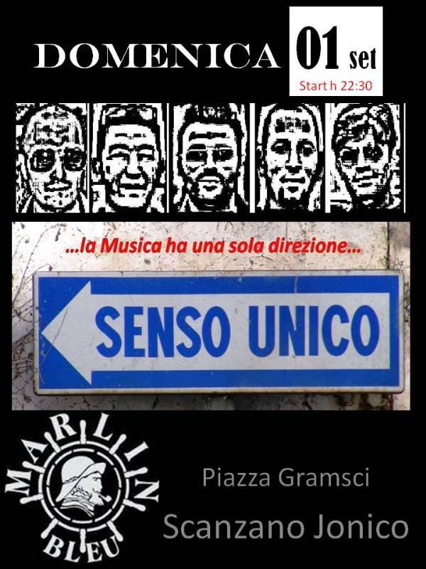Senso Unico live - 1 settembre 2013