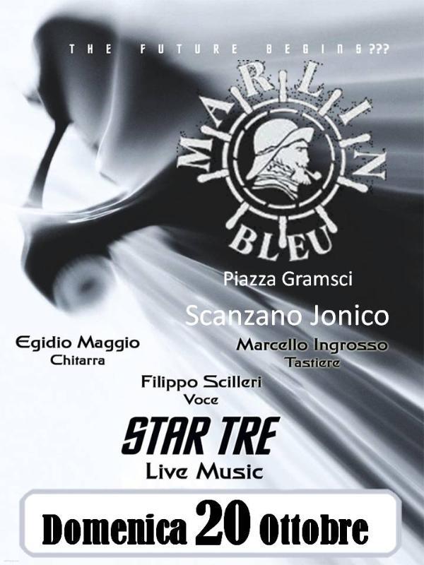 Star Tre.. Musica & Cabaret - 20 ottobre 2013