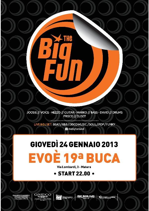 The Big Fun - 24 gennaio 2013