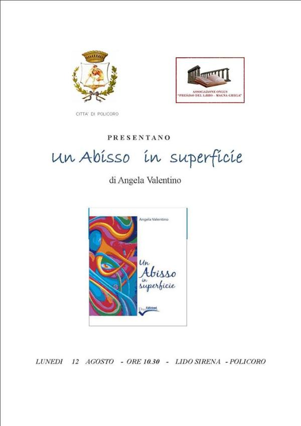 Un abisso in superficie 12 agosto 2013