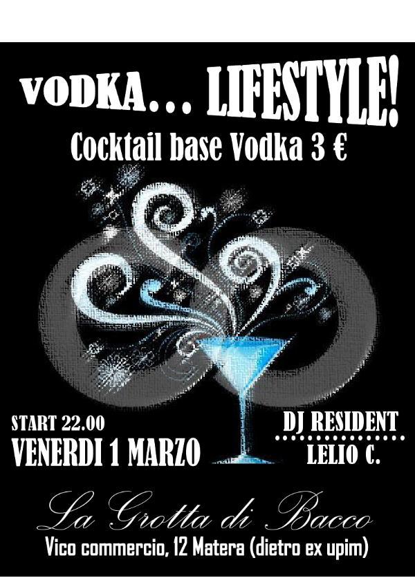 VODKA LIFESTYLE - 1 marzo 2013