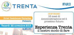 18 mesi di amministrazione: il nostro modo di fare - 22 novembre 2013 - Matera