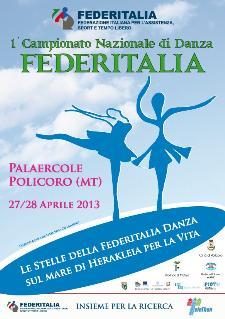 1° Campionato Nazionale di Danza Federitalia - 27 e 28 aprile 2013 - Matera