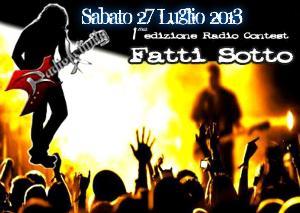 """1° Edizione di Radio Contest """"Fatti Sotto""""  - 27 luglio 2013 - Matera"""