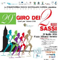 29° Giro dei Due Sassi - 21 luglio 2013 - Matera