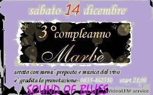 3° Compleanno Marbè - 14 dicembre 2013 - Matera