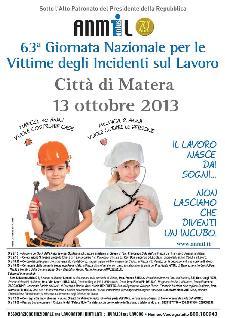 63° Giornata Nazionale Vittime di Incidenti sul Lavoro - 13 ottobre 2013 - Matera