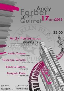 Andy Farber Jazz Quintet - 17 luglio 2013 - Matera
