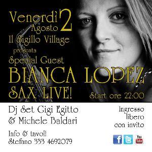 Bianca Lopez Sax Live - 2 agosto 2013 - Matera