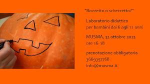 Bozzetto o scherzetto? - 31 ottobre 2013 - Matera