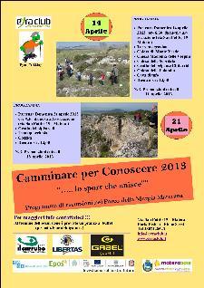 Camminare per Conoscere 2013... lo sport che unisce - 14 e 21 aprile 2013 - Matera