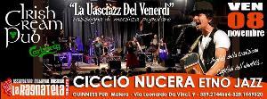 Ciccio Nucera Etno jazz - La uasciàzz del venerdì  - Matera