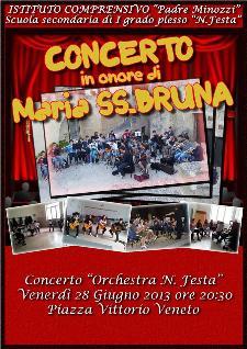 Concerto in onore di Maria SS. Bruna - 28 giugno 2013 - Matera