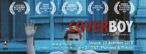 Cover Boy - Notti di Cinema - 13 dicembre 2013 - Matera