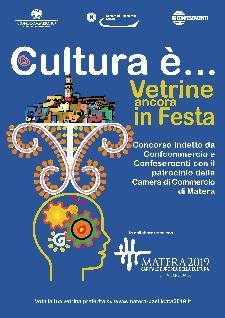 Cultura è...vetrina ancora in festa'  - Matera