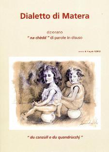 Dialetto di Matera – Dizionario di parole in disuso - 4 ottobre 2013 - Matera