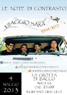 E NOTE DI CONTRASTO- VIAGGIO SARA' - 4 maggio 2013 - Matera