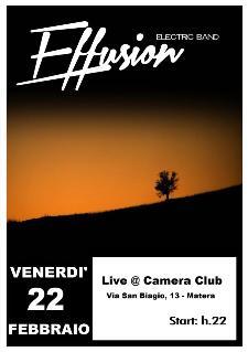 Effusion live - 22 febbraio 2013 - Matera
