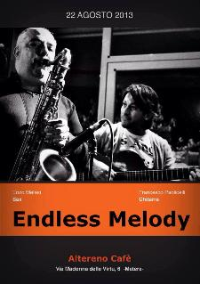 Endless Melody - 22 agosto 2013 - Matera