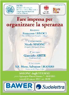 Fare Impresa per Organizzare la Speranza - 22 marzo 2013 - Matera