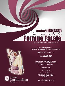 Femme Fatale - 8 marzo 2013 - Matera