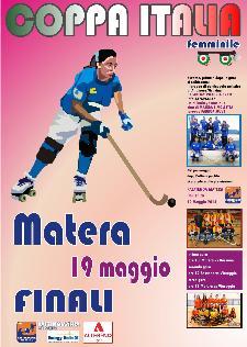 FINALE DI COPPA ITALIA FEMMINILE DI HOCKEY SU PISTA  - 19 maggio 2013 - Matera