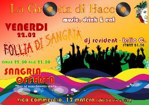 Follia di Sangria - 22 febbraio 2013 - Matera