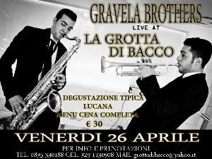 Gravela Brothers - 26 aprile 2013 - Matera