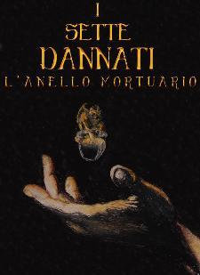 I Sette Dannati - L'anello Mortuario - 23 dicembre 2013 - Matera