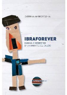 Ibraforever - 26 giugno 2013 - Matera