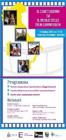 Il Cineturismo ed il Ruolo delle Film Commission  - 4 ottobre 2013 - Matera
