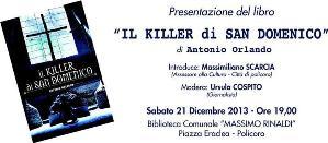 Il Killer di San Domenico - 21 dicembre 2013 - Matera