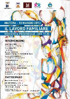 IL LAVORO FAMILIARE - 10 maggio 2013 - Matera