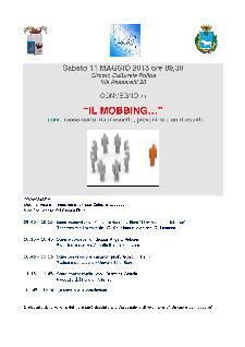 """""""IL MOBBING"""" ... come raccontarlo, riconoscerlo, prevenirlo e contrastarlo - 11 maggio 2013 - Matera"""