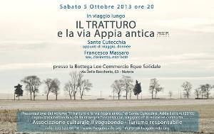 Il Tratturo e la via Appia Antica - 5 ottobre 2013 - Matera
