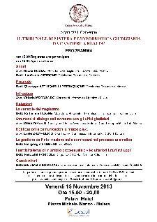 IL TRIBUNALE DI MATERA E L'INFORMATICA GIUDIZIARIA DA CANTIERE A REALTA' - 15 novembre 2013 - Matera